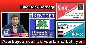 Fikentder Derneği, Fikirtepe için Azerbaycan ve Irak Fuarlarına katılıyor..