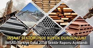 İMSAD Türkiye Eylül 2018 Sektör Raporu Açıklandı