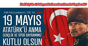 bKadıköy#039;de 19 Mayıs Kutlamaları.../b