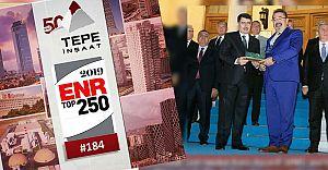 Tepe İnşaat ENR tarafından Dünya'nın ilk 250 Müteahiti arasında seçildi