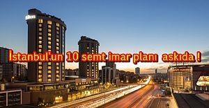 Kozyatağı dahil İstanbul'da imar planı askıya çıkan 10 semt