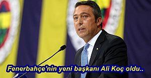 Fenerbahçe'nin yeni başkanı Ali Koç oldu..