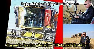 Tarımda devrim gibi adım ''Yerli Elektrikli Traktör''