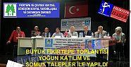 BÜYÜK FİKİRTEPE TOPLANTISI YOĞUN KATILIMLA...