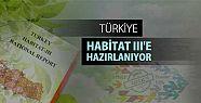 Türkiye Habitat 3. Ulusal Raporu hazır