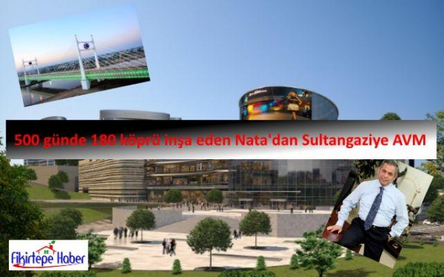 Türkmenistan'da 500 günde 180 köprü inşa eden Nata'dan Sultangaziye AVM
