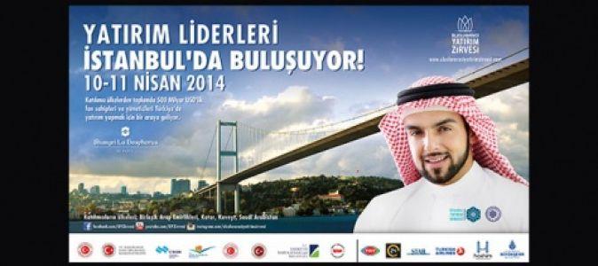 İstanbul'da 10-11.Nisanda Uluslararası Yatırım Zirvesi .2014 Yapılacak