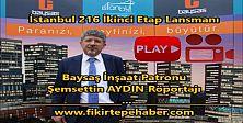 Baysaş İstanbul 216 İkinci Etap Lansmanı ve Şemsettin AYDIN Röportajı