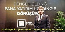 Raci Şaşmaz Borsa sonrası Pana Yatırım Holdingle Hedef Büyüttü