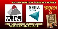 Tepe - Sera Adasında Bakanlık Devrede, Peki Adalet Bu İşin Neresinde?