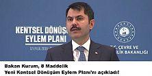 Bakan Kurum, Yeni Kentsel Dönüşüm Eylem Planı'nı açıkladı!