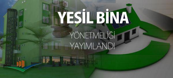 Yeni yeşil bina yönetmeliği yayımlandı ...