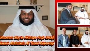 Palmadoro May'ın Fikirtepe Proje Ortağı Katarlı Abdulaziz Al Thani Röportajı