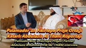 Palmador May's Fikirtepe Project Partner Abdulaziz A.Rahman H.A. AL-THANI interview_1