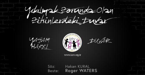 İZEV Vakfı'dan farkındalık klibine Roger Waters'tan efsane destek