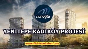 Nuhoğlu Yenitepe Kadıköy Projesi
