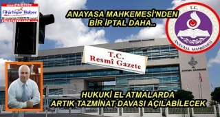 Anayasa Mahkemesi'nden Kamulaştırmasız El Koymaya İptal!