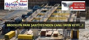 Selimoğlu & Pana Ortak projesi Brooklyn Park şantiyesi canlı yayında ..!