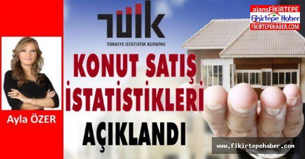 Ayla ÖZER' in kaleminden Haziran ayı toplam konut satış rakamları ...