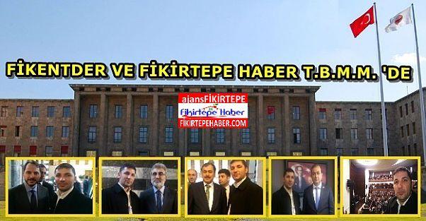 FİKENTDER ve Fikirtepe Haber'den T.B.M.M. AKP (64. Hükümet) Grup Toplantısı Ziyareti