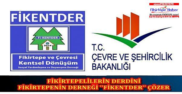 FİKİRTEPELİLERİN DERDİNİ FİKİRTEPENİN DERNEĞİ ''FİKENTDER'' ÇÖZER