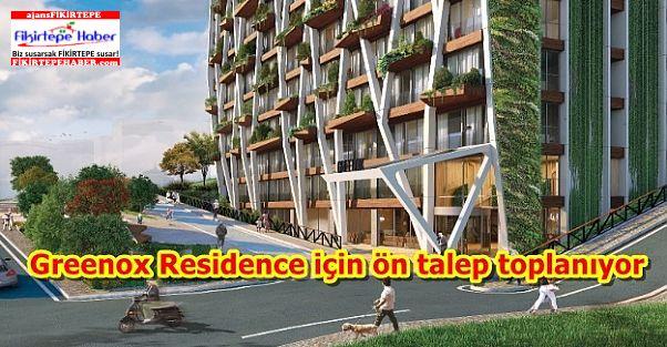 Greenox Residence için ön talep toplanıyor