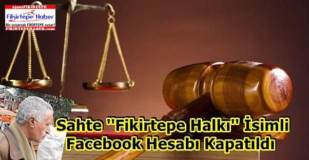 Sahte ''Fikirtepe Halkı'' İsimli Facebook Hesabı Kapatıldı