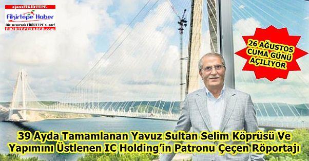 Yavuz Sultan Selim Köprüsü 39 ayda tamamlandı!