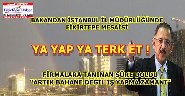 Bakan Özhaseki'den İstanbulda Fikirtepe Mesaisi