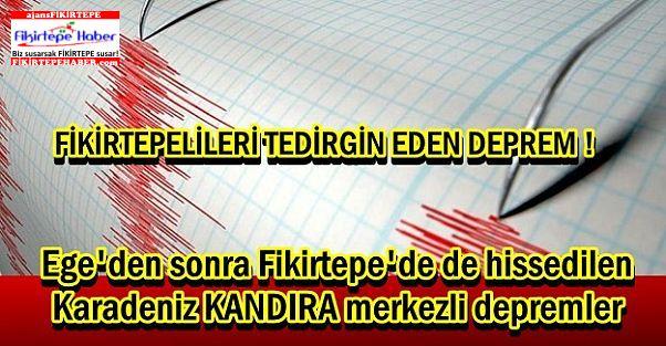 Ege'den sonra Fikirtepe'de de hissedilen Karadeniz merkezli depremler