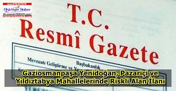 Gaziosmanpaşa'da 3 mahallede riskli alan ilanı