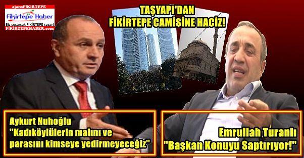 Taşyapı'dan Kadıköy Belediyesi'ne Camili  icra şoku!