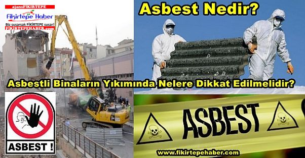 Asbest Nedir? Asbestli Binaların Yıkımında Nelere Dikkat Edilmelidir?