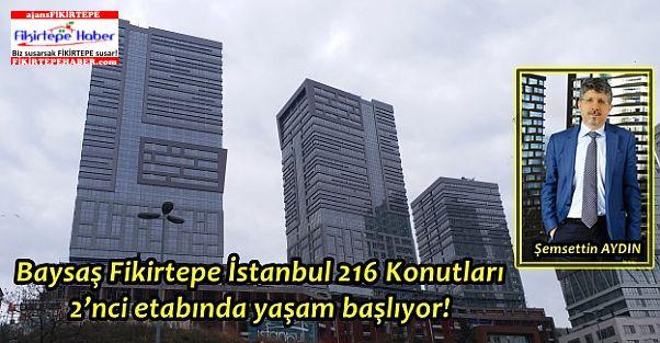 Baysaş İstanbul 216 Konutları'nın 2'nci etabında yaşam başlıyor!