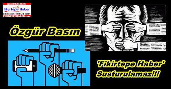 Özgür Basın ''Fikirtepe Haber'' Susturulamaz!!!