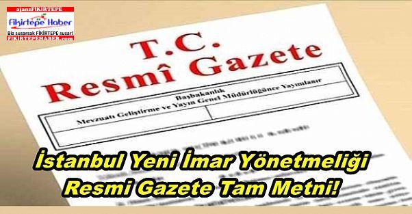 İstanbul Yeni İmar Yönetmeliği Resmi Gazete Tam Metni!
