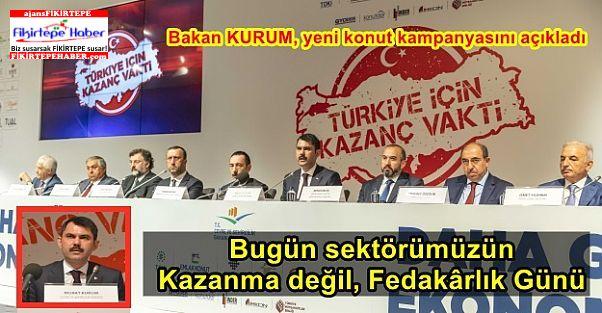 """Bakan Kurum Yeni Konut Kampanyasını açıkladı, """"Türkiye için Kazanç Vakti''"""