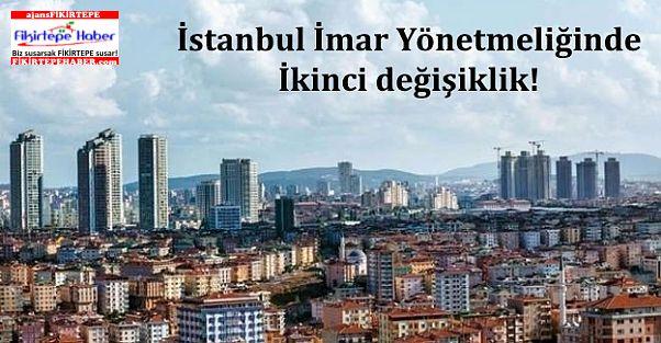 İstanbul İmar Yönetmeliğinde ikinci değişiklik!