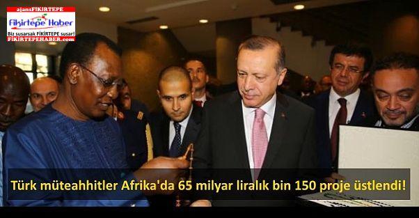 İçerde daralan Türk müteahhitlere Afrika dopingi!