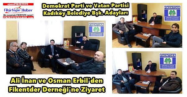 Demokrat Parti ve Vatan Partisi Kadıköy Adaylarından Fikentder'e Ziyaret