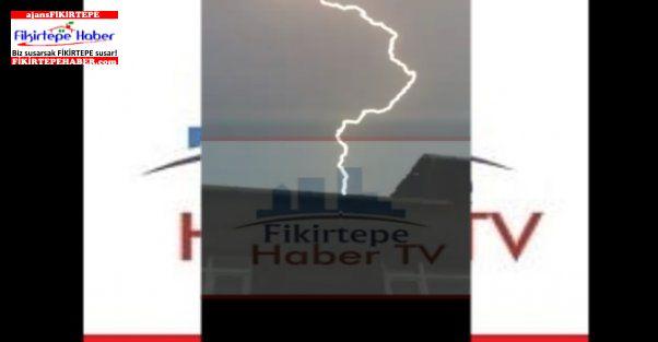 İstanbul'da şiddetli yağan yağmur ve Fikirtepe'de çakan şimşekler..