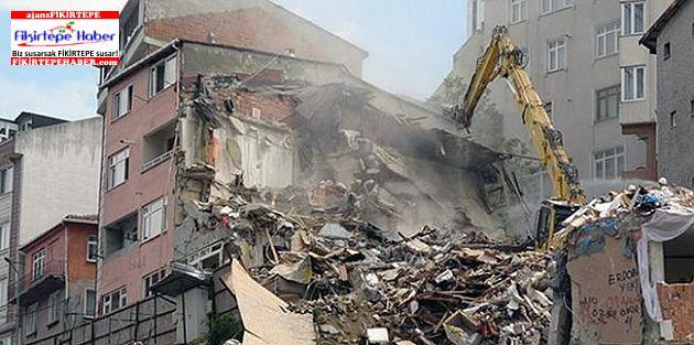 Kağıthane'de tespit edilen 24 hasarlı binanın yıkımına bugün başlandı