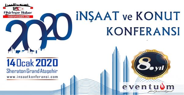 Türkiye'nin En Büyük İnşaat ve Konut Konferansı için Geri Sayım Başladı