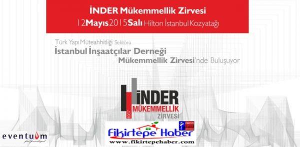 İNDER Mükemmellik Zirvesi,  12 Mayıs tarihinde Kozyatağı Hilton'da