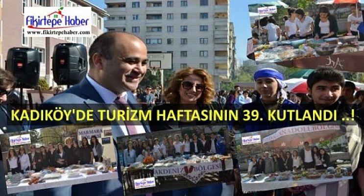 Kadıköy'de Turizm Haftası 39. kez coşkuyla kutlandı ...
