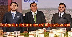 Keleşoğlu Haziranda Fikirtepe'de boşaltıma hazırlanıyor ...
