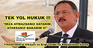 FİKENTDER'in Şikayet ve Bilgi Talebi'ne Bakanlık'tan Cevap!