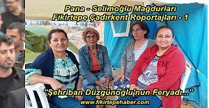 Pana - Selimoğlu Mağdurlarının Feryadı ve Fikirtepe Çadırkent Röportajları 1